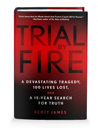 Trial by Fire book by Scott James